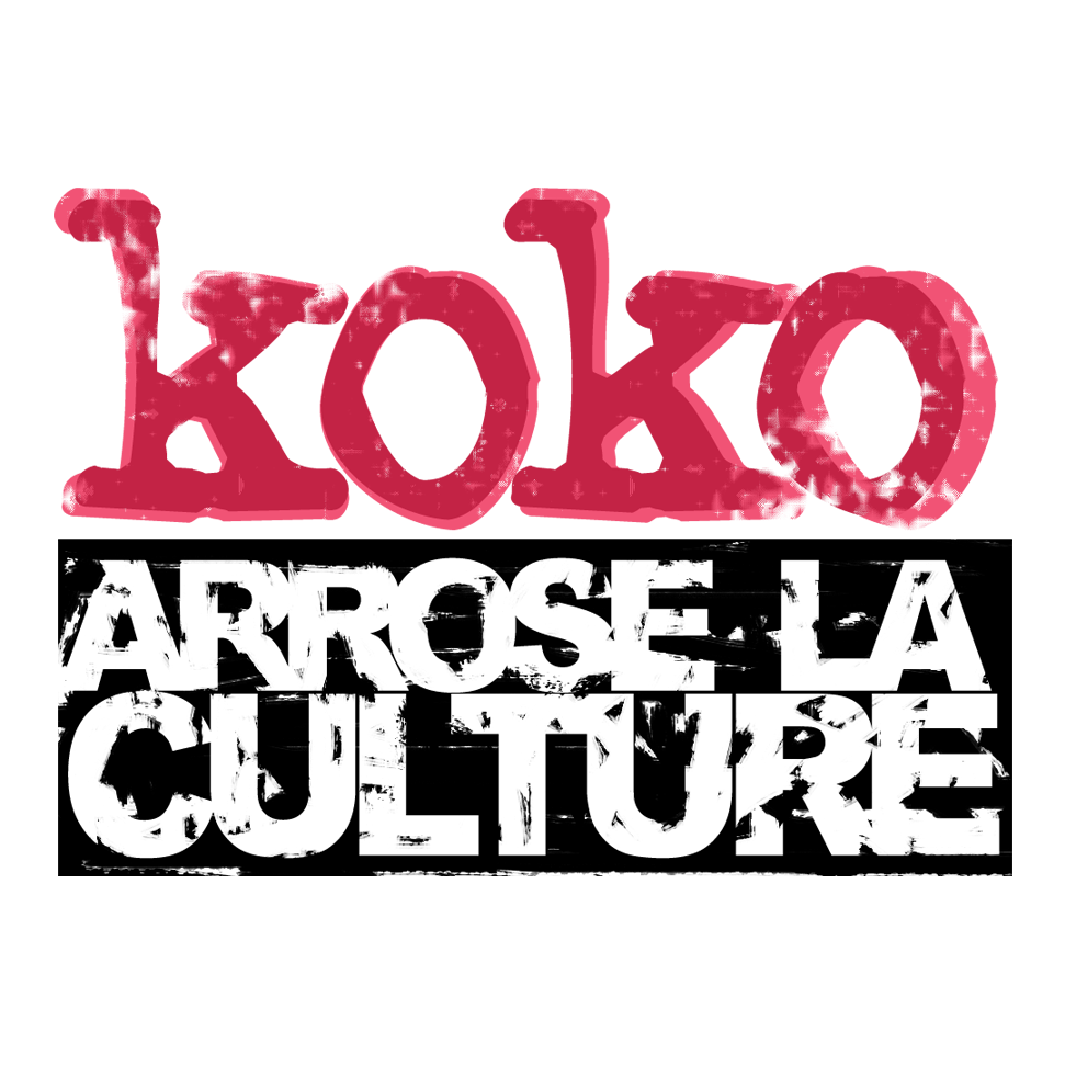 Koko Arrose la Culture